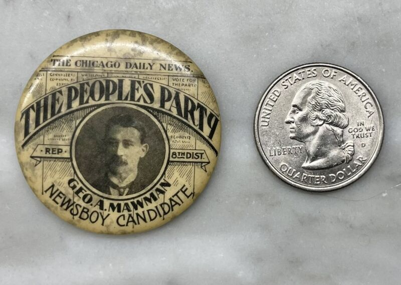Antique 1902 Chicago Geo. George A. Mawman Peoples Party Campaign Button Pinback