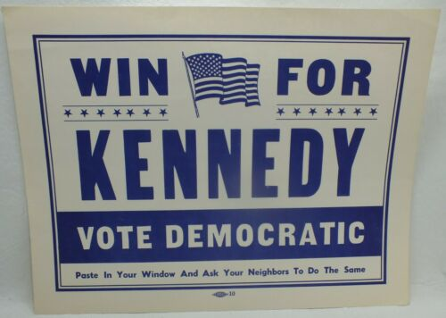 Win With Kennedy Vote Democratic John F Kennedy JFK Campaign Window Sign MJ055