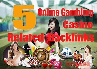 5 Backlinks From Gambling Online Casino Sites