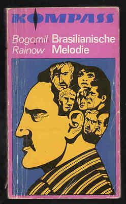 Brasilianische Melodie – Bogumil Rainow Kompass Nr. 192 DDR Jugendbuch