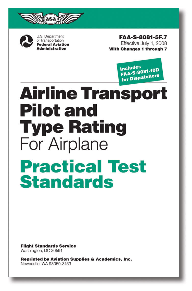 Practical Test Standards: ATP ISBN: 978-1-61954-189-4 ASA-8081-5F.7