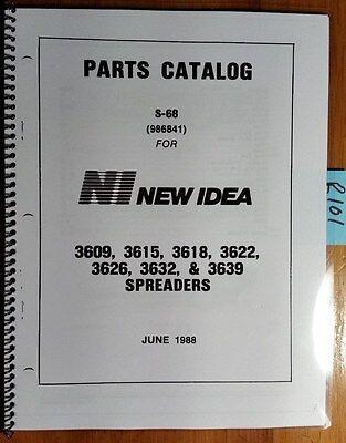 New Idea 3609 3615 3618 3622 3626 3632 3639 Spreader Parts Catalog Manual 688