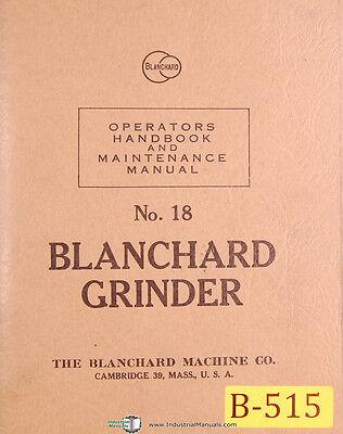 Blanchard No. 18 Surface Grinder Operations And Maintenance Manual 1953