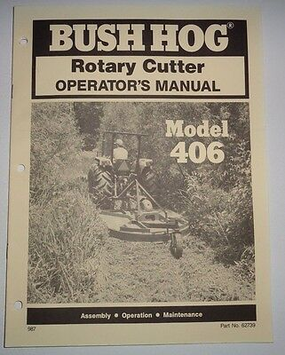 Bush Hog 406 Rotary Mower Cutter Operators Owners Manual
