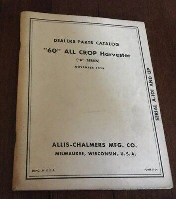 Allis Chalmers 1959 60 All Crop Harvester A Series Parts Catalog Form D-24