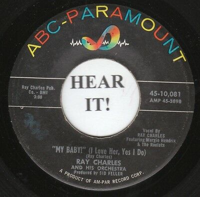 Ray Charles R&B SOUL 45 (ABC-Par 10,081) My Baby/Who You Gonna Love VG++