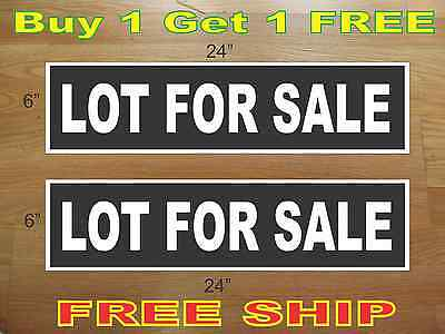 White On Black Lot For Sale 6x24 Real Estate Rider Signs Buy 1 Get 1 Free
