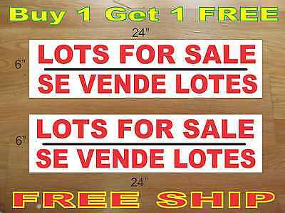 Lots For Sale Se Vende Lotes 6x24 Real Estate Rider Signs Buy 1 Get 1 Free