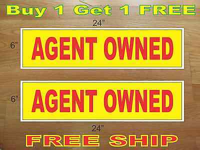 Agent Owned Yellow Red 6x24 Real Estate Rider Signs Buy 1 Get 1 Free 2 Sided