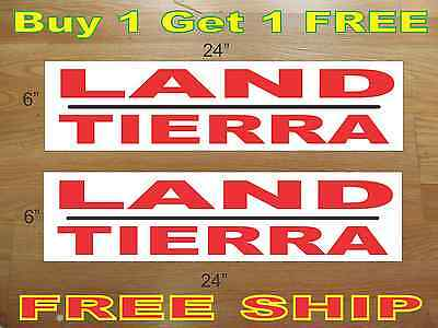 Land Tierra 6x24 Real Estate Rider Signs Buy 1 Get 1 Free