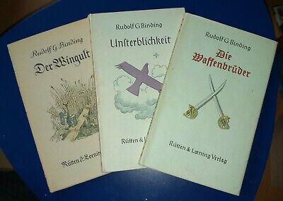 3 Bücher Unsterblichkeit/Der Wingult/Die Waffenbrüder Rudolf G. Binding