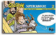 SUPERCABOCHE  …. (7 ANS +)
