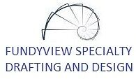 Drafting Services Fundyview Specialty Drafting & Design