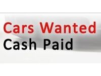 CARS WANTED FOR CASH ANY CONDITION