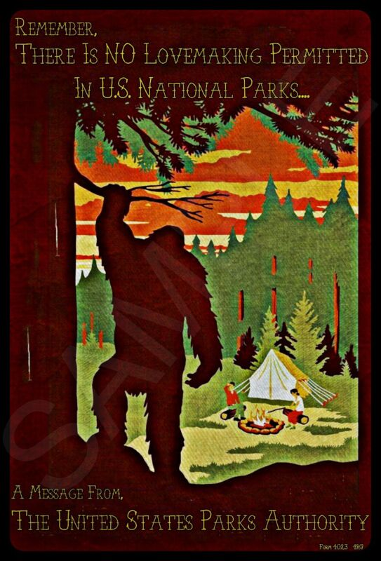 *BIG FOOT NO SEX SIGN* FOREST WOODS SERVICE U.S. FUNNY SASQUATCH MAN CAVE FOREST