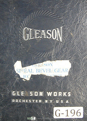 Gleason Spiral Bevel Gear Jobbing System Manual 1940