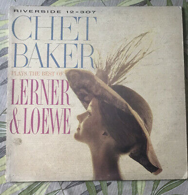 CHET BAKER Plays Lerner & Loewe Bill Evans Riverside 12-307 Mono 1959 VG