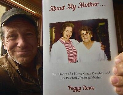 About My Mother    By Peggy Rowe
