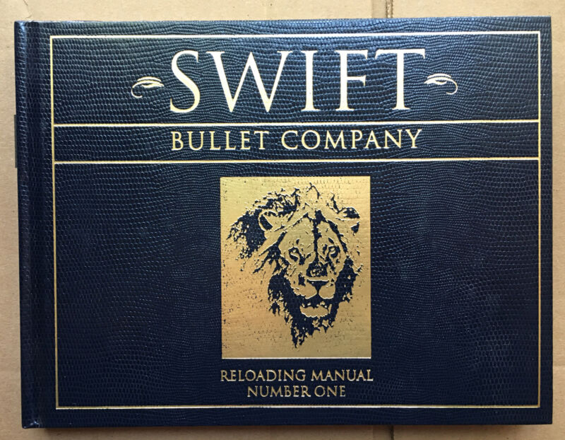 Swift Bullet Company Reloading Manual Number One Hardcover