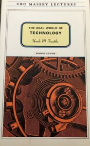 The Real World of Technology - Ursula Franklin