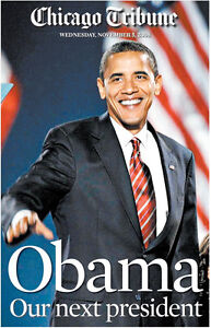 CHICAGO TRIBUNE SOURVENIRS  (NOV 05, 2008) BARACK OBAMA PRESIDENT ELECT