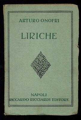 ONOFRI ARTURO LIRICHE RICCIARDI 1914 I° EDIZ.