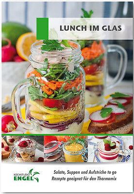 Lunch im Glas Rezepte geeignet für Thermomix TM5 Salate Suppen Aufstriche to go
