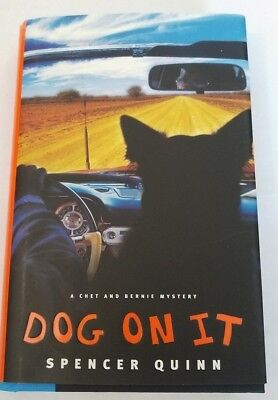 Dog On It by Spencer Quinn 2009, Hardcover