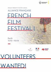 VOLUNTEERS WANTED - FRENCH FILM FESTIVAL Nedlands Nedlands Area Preview