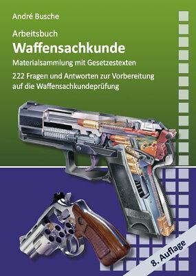Arbeitsbuch Waffensachkunde Busche, André Lehrbücher zur Waffensachkunde - Lit