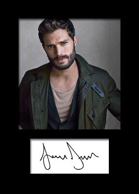 JAMIE DORNAN #2 A5 Signed Mounted Photo Print (REPRINT) - FREE DELIVERY