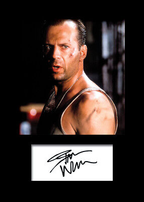 BRUCE WILLIS #2 A5 Signed Mounted Photo Print (REPRINT) - FREE DELIVERY