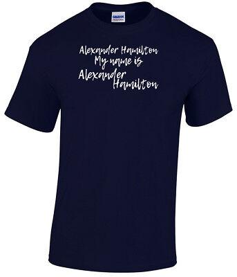 My Name Is Alexander Hamilton T Shirt Unisex Aaron Burr Miranda Broadway Musical