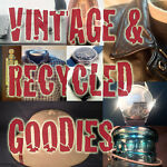 Vintage And Recycled Goodies