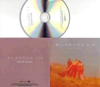 Wildwood Kin 2019 1trk PROMO CD Never Alone