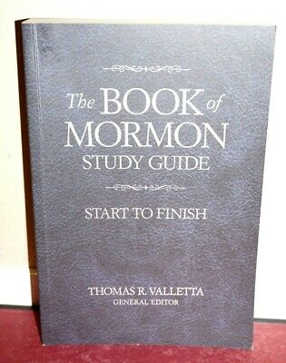 The Book of Mormon Study Guide Start to Finish by Thomas Valletta 2015 1E LDS PB