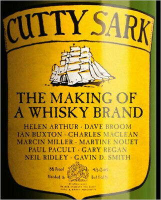 Cutty Sark: The Making of a Whisky Brand, Very Good, Ian Buxton (Cutty Sark The Making Of A Whisky Brand)