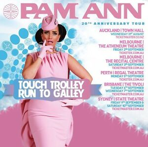2x Front Row Tickets Pam Ann - Touch Trolly Run To Galley Perth Perth City Area Preview