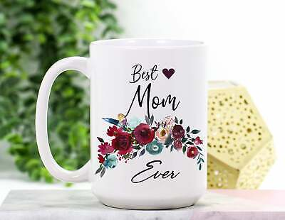 Mom Mug Best Mom Ever Mug Mothers Day Gift Idea Mothers Day Gift From