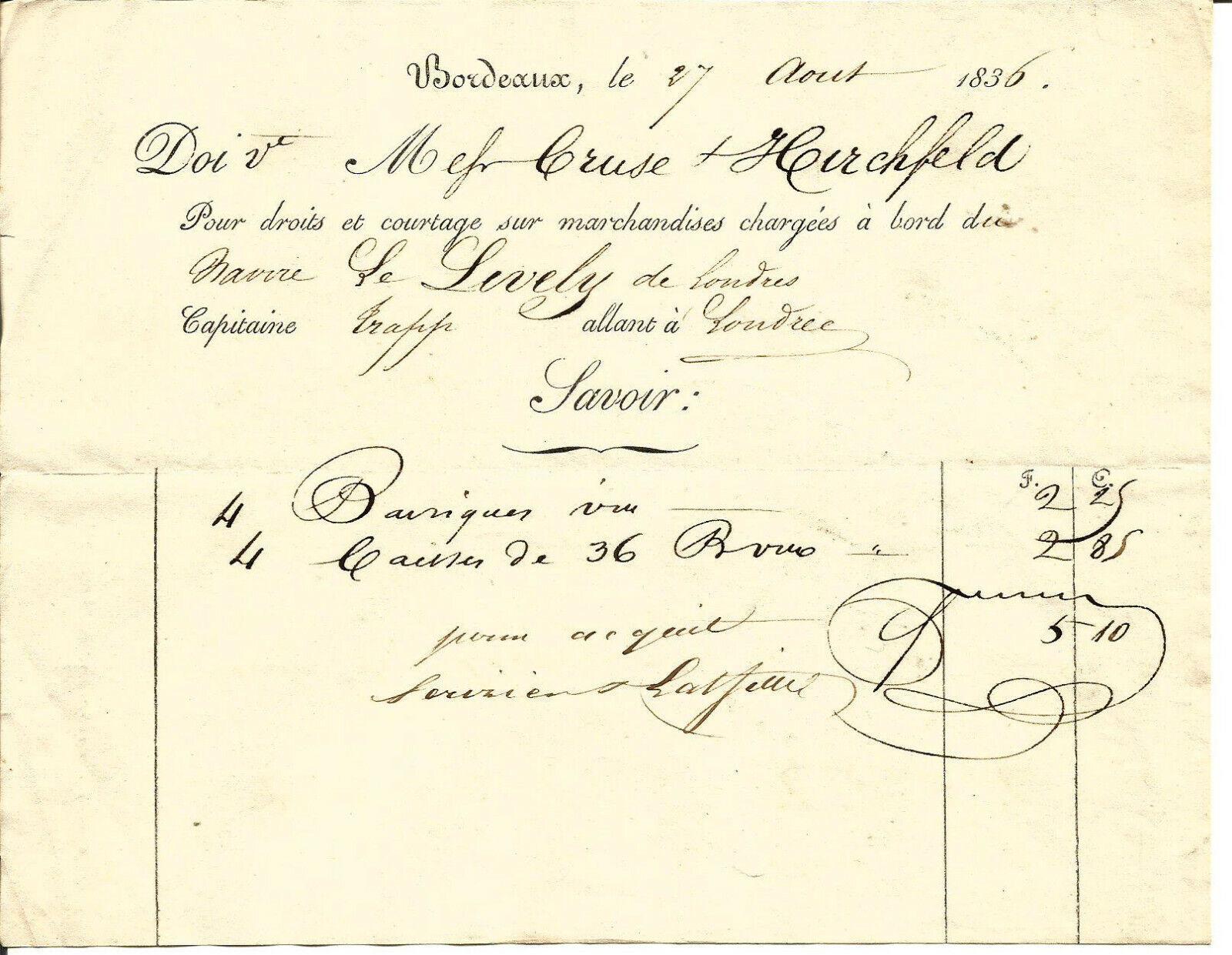 Bordeaux 1836 et 1840,2 factures cruse & hirschfeld ,barriques de vin.