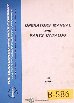 Blanchard 42 Series Grinder Installation Operations And Parts Manual