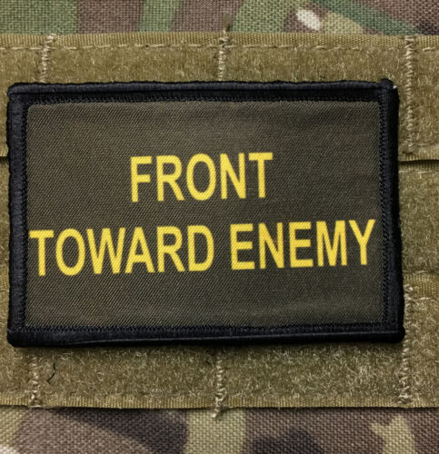 Front Toward Enemy Claymore Morale Patch Tactical Military Army Badge Hook Flag
