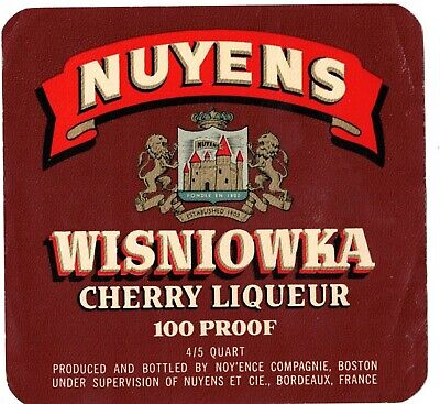 NUYENS-WISNIOWKA-CHERRY LIQUEUR-BORDEAUX,FRANCE-LABEL-FOUR 1/4 INCHES WIDTH France Bordeaux White Wine