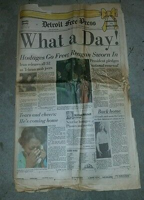 Detroit Free Press Ronald Reagan Sworn In  Iran Hostages Freed What A Day