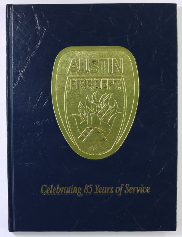 Austin Fire Department 2001 Yearbook Texas TX Firefighter History Book