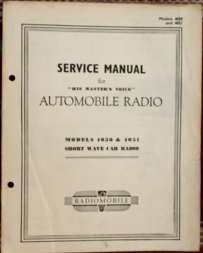 """Service Manual for """"His Master's Voice"""" Automobile Radio Models 4050 & 4051"""