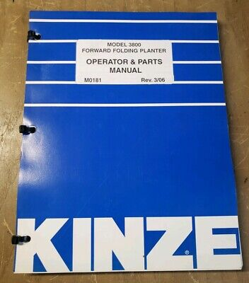 Kinze Model 3800 Forward Folding Planter Operator And Parts Manual 1j-2383-y21