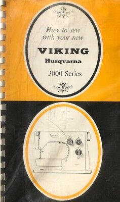 Viking Sewing Instruction Manual - Vintage Husqvarna Viking Instruction Manual - Model 3000 Series Sewing Machines