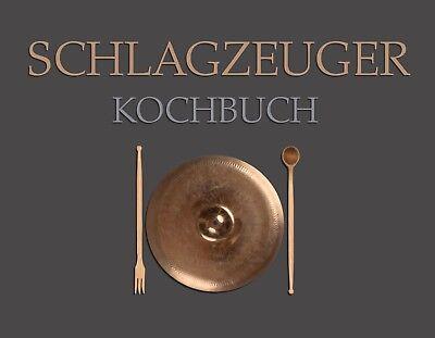 Schlagzeuger Kochbuch, Rezepte Drummer Portraitfotos Percussionisten Küche