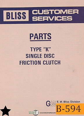 Bliss Type K And Ak Single Disk Friction Clutch Parts Manual